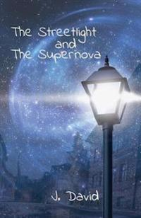 The Streetlight and the Supernova