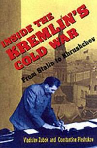 Inside the Kremlin's Cold War