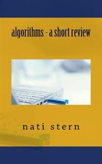 Algorithms - A Short Review