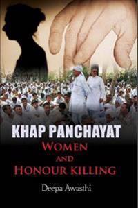 Khap Panchayat, Women and Honour Killing