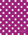 Bullet Purple Journal: Bullet Grid Journal Purple Polka Dots, Large (8 X 10), 150 Dotted Pages, Medium Spaced, Soft Cover
