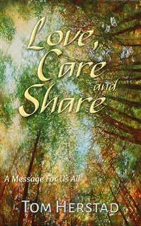 Love, Care and Share