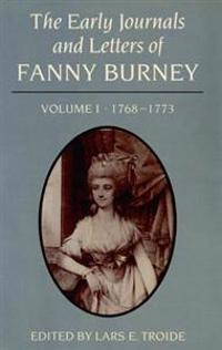 Early Journals and Letters of Fanny Burney, Volume 1