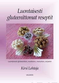Luontaisesti gluteenittomat reseptit