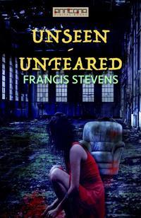 Unseen - Unfeared