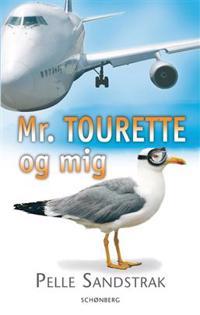 Mr. Tourette og mig