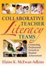 Collaborative Teacher Literacy Teams, K-6