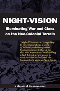 Night-Vision: Illuminating War and Class on the Neo-Colonial Terrain