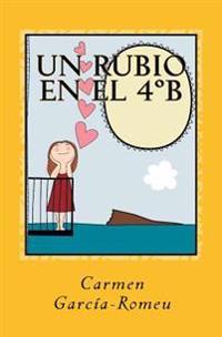 Un Rubio En El 4b: Novela En Papel
