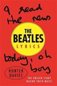 Beatles lyrics - the unseen story behind their music