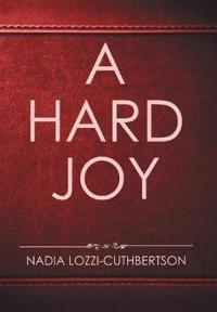 A Hard Joy