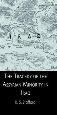 Tragedy Assyrian Minority Iraq