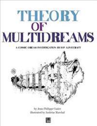 Theory of Multidreams
