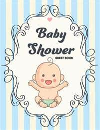 Baby Shower Guest Book: (Large Print 8.5x11 Full Color) - Modern Baby Guest Book Shower, Free Layout to Use as You Wish for Names & Addresses,
