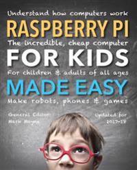 Raspberry Pi for Kids Made Easy