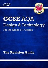 New Grade 9-1 GCSE DesignTechnology AQA Revision Guide