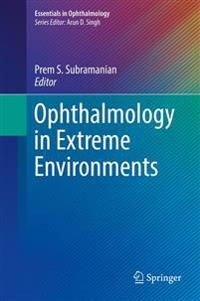 Ophthalmology in Extreme Environments