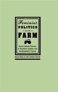 Feminist Politics on the Farm