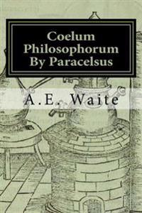 Coelum Philosophorum: As Above, So Below