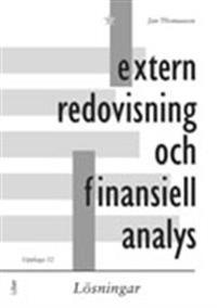 Extern redovisning och finansiell analys : lösningar