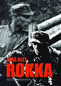 Sinä olet Rokka