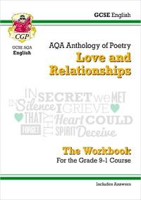 New gcse english literature aqa poetry workbook: love & relationships antho