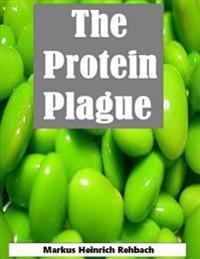 Protein Plague