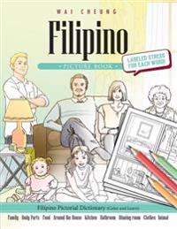 Filipino Picture Book: Filipino Pictorial Dictionary (Color and Learn)