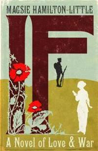 If - a novel of love and war