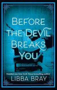 Before the devil breaks you - diviners series: book 03