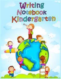 Writing Notebook Kindergarten: 8.5 X 11, 108 Lined Pages (Diary, Notebook, Journal, Workbook)