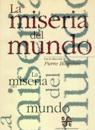 LA Miseria Del Mundo/the Misery of the World