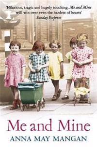 Me and mine - a warm-hearted memoir of a london irish family