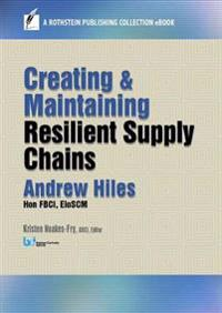 Creating and Maintaining Resilient Supply Chains