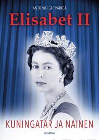 Elisabet II - Kuningatar ja nainen