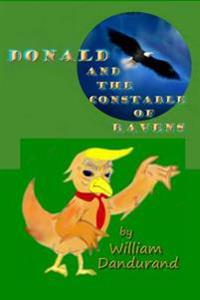 Donald and the Constable of Ravens