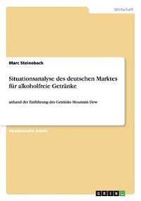 Situationsanalyse Des Deutschen Marktes Fur Alkoholfreie Getranke