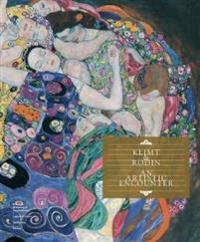 Klimt & Rodin: An Artistic Encounter