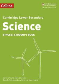 Lower Secondary Science Student's Book: Stage 8