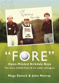 Fore: Open Minded Birkdale Boys