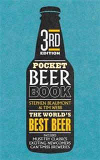 Pocket beer 3rd edition - the indispensable guide to the worlds beers