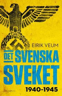 Det svenska sveket 1940-1945