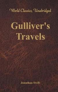 Gulliver's Travels (World Classics, Unabridged)