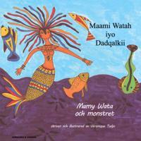 Mamy Wata och monstret (somaliska och svenska)
