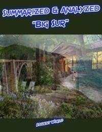 Summarized & Analyzed: &quote;Big Sur&quote;