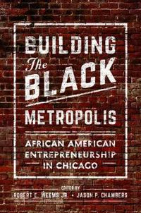 Building the Black Metropolis