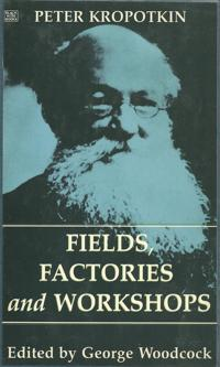 Fields Factories and Workshops