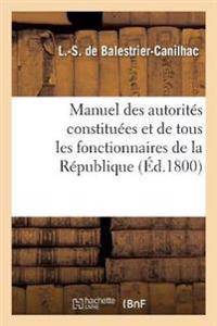 Manuel Des Autorites Constituees Et de Tous Les Fonctionnaires de la Republique