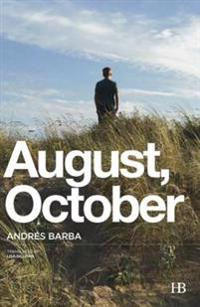 August, October