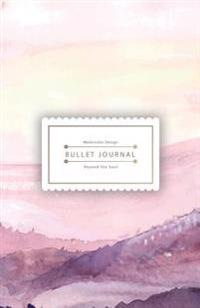 Bullet Journal Beyond the Soul: Watercolor Landscape Journal - 130 Dot Grid Pages - High Inspiring Creative Design Idea